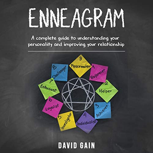 Enneagram: A Complete Guide to Understanding Your Personality and Improving Your Relationship