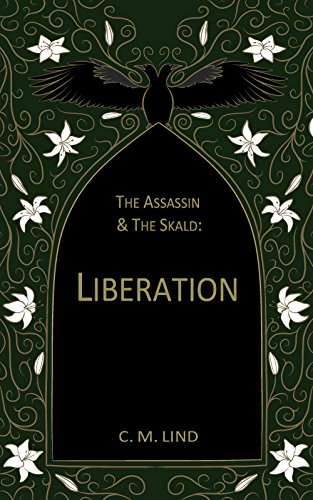 The Assassin & The Skald: Liberation