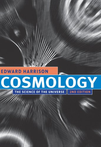 Cosmology: The Science Of The Universe (English Edition)