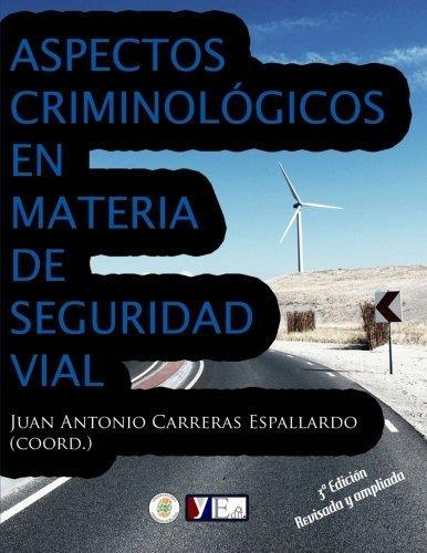 Aspectos criminol??gicos en materia de seguridad vial (Spanish Edition) by F??lix R??os Abr??u (2014-01-03)