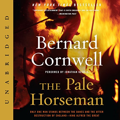 The Pale Horseman                   By:                                                                                                                                 Bernard Cornwell                               Narrated by:                                                                                                                                 Jonathan Keeble                      Length: 14 hrs and 6 mins     3,229 ratings     Overall 4.8