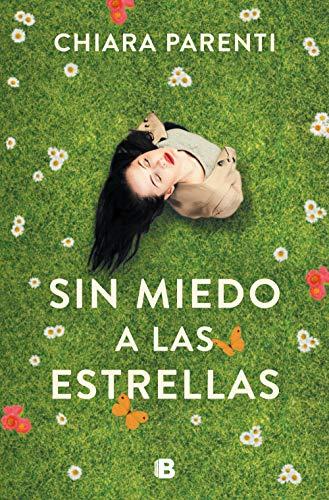 Sin miedo a las estrellas eBook: Parenti, Chiara: Amazon.es ...