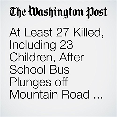 At Least 27 Killed, Including 23 Children, After School Bus Plunges off Mountain Road in India copertina