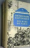 Dictionnaire historique des rues de Paris, tomes 1 & 2 - Editions de Minuit - 01/06/1963