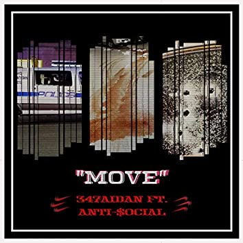 Move (feat. Anti-$ocial)