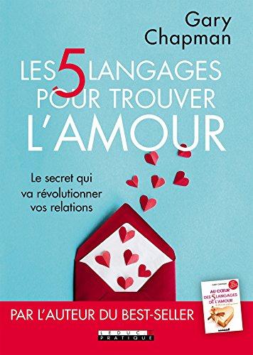 Les 5 langages pour trouver l'amour (COUPLE)