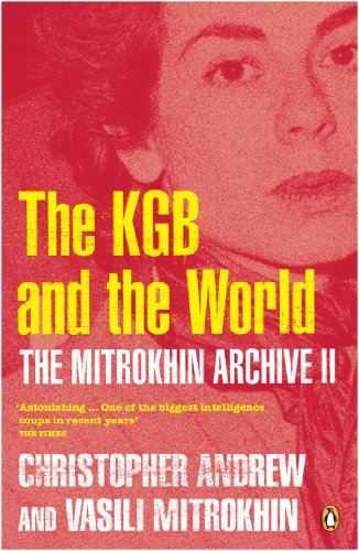 The Mitrokhin Archive II: The KGB in the World [Lingua Inglese]