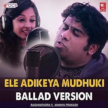 Ele Adikeya Mudhuki
