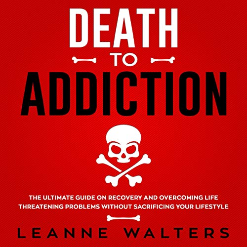 Death to Addiction audiobook cover art
