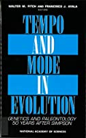 Tempo and Mode in Evolution: Genetics and Paleontology 50 Years After Simpson (Applied Mathematics; 66)