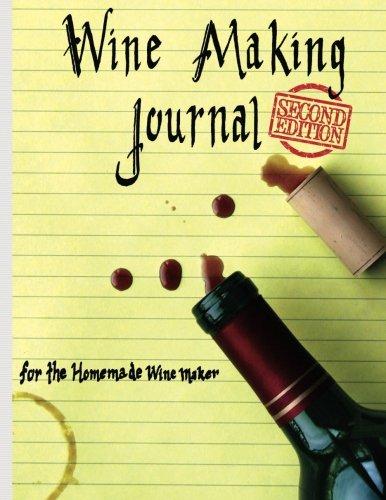 Wine Making Journal, for the homemade wine maker