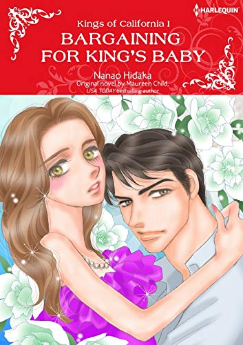 Bargaining For King's Baby: Harlequin comics (Kings of California Book 1) (English Edition)