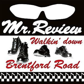 Walkin´Down Brentford Road