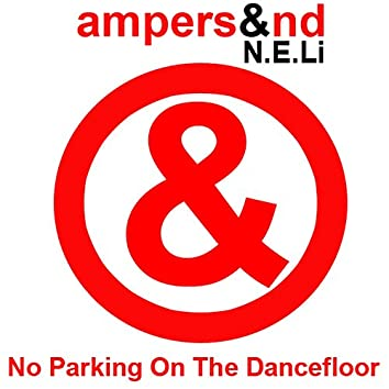 No Parking on the Dance Floor