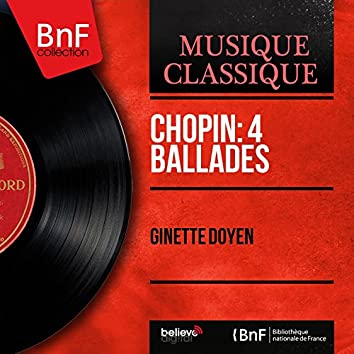 Chopin: 4 Ballades (Mono Version)