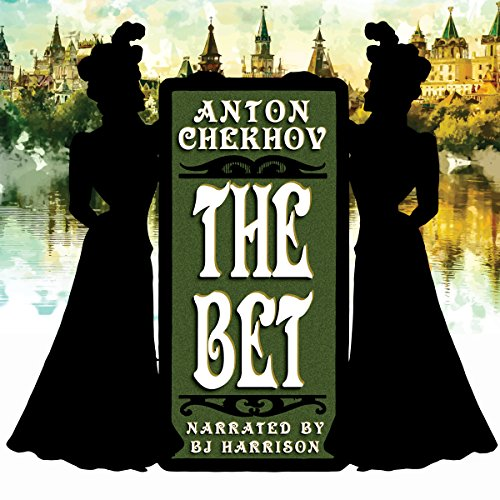 The Bet [Classic Tales Edition] audiobook cover art