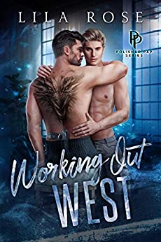 Working Out West (Polished P & P Book 3) by [Lila  Rose, Hot Tree Editing]