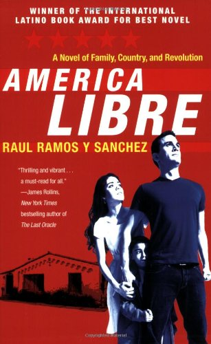 Book: America Libre by Raul Ramos y Sanchez