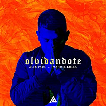 Olvidándote (feat. Manuel Bulla)