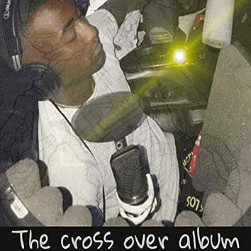 The Cross Over Album