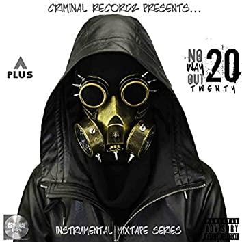 No Way Out 20: Exclusive Mixtape Series