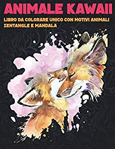 Animale Kawaii - Libro da colorare unico con motivi animali zentangle e mandala