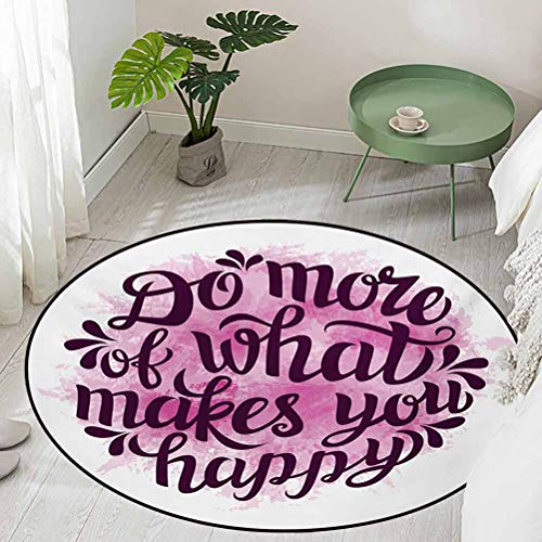 Round Floor Mat for Toilet Non Slip Do More of What Makes You Happy Slogan with Watercolor Brush Strokes Background Diameter 54 inch Best Floor mats