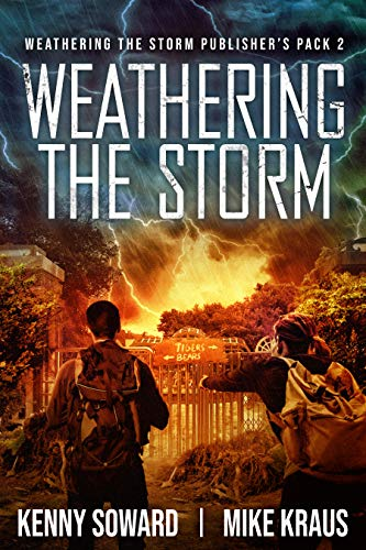 Weathering the Storm Publisher's Pack 2: Books 4-6 (Weathering the Storm Publisher's Packs) by [Kenny Soward, Mike Kraus]