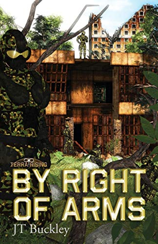 By Right of Arms (Terra Rising, Band 1)