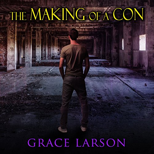 The Making of a Con audiobook cover art