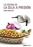 La cocina de la olla a presión (Libros Singulares (LS))