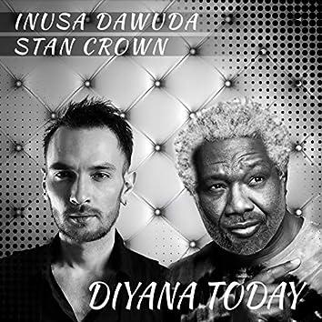 Diyana Today