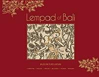 Lempad of Bali: The Illuminating Line