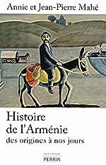Histoire de l'Arménie d'Annie MAHÉ