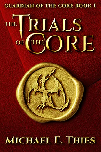 The Trials of the Core by Thies, Michael E.