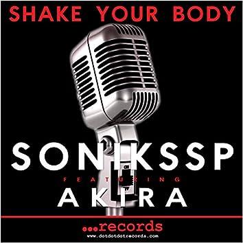 SHAKE YOUR BODY (feat. Akira)
