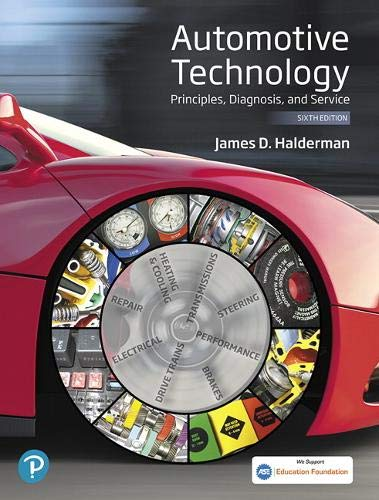 Automotive Technology: Principles, Diagnosis, and Service (6th Edition) (Halderman Automotive Series)