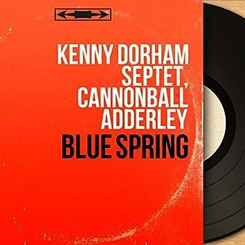 Blue Spring (Mono Version)