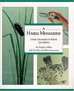 Best Haiku Menagerie: Living Creatures In Poems And Prints Review