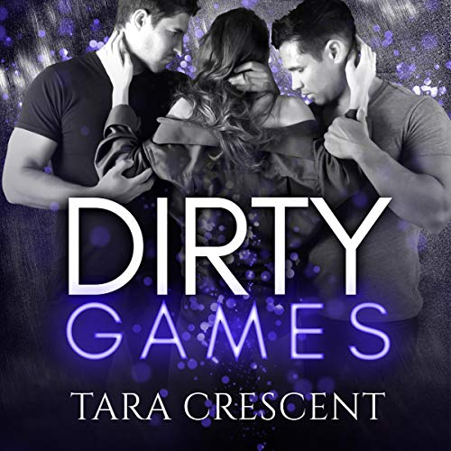 Dirty Games (A MFM Ménage Romance)  By  cover art