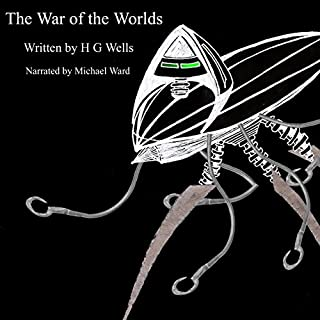 The War of the Worlds                   By:                                                                                                                                 H. G. Wells                               Narrated by:                                                                                                                                 Michael Ward                      Length: 6 hrs and 19 mins     9 ratings     Overall 4.3