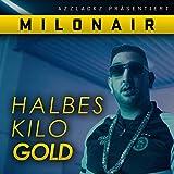 Halbes Kilo Gold [Explicit]