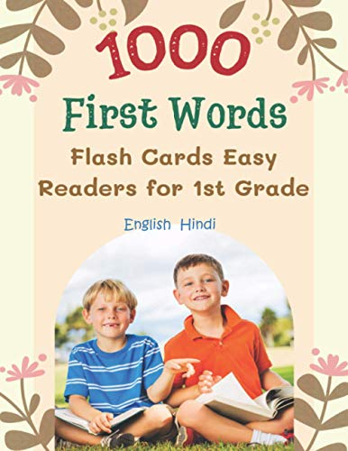 1000 First Words Flash Cards Easy Readers for 1st Grade English Hindi: I can read books my first box set of full sight word list with pictures and ... kids easy. (Sight Word Workbook Made Easy)