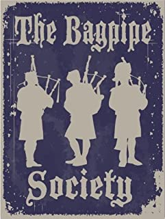 The Bagpipe Society Metal Sign, Traditional Scottish Pipers