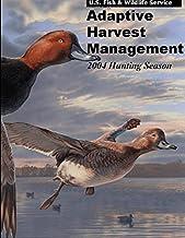 Adaptive Harvest Management 2004 Hunting Season