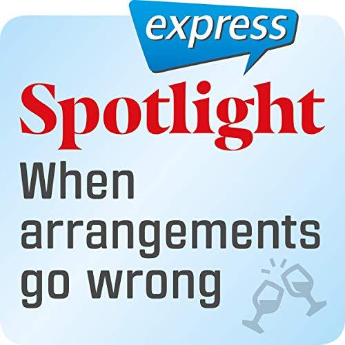 Spotlight express - Ausgehen: Wortschatz-Training Englisch - Wenn bei einer Verabredung etwas schiefläuft Titelbild