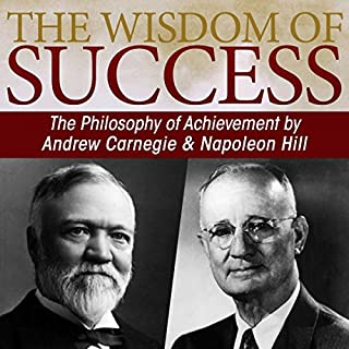The Wisdom of Success     The Philosophy of Achievement by Andrew Carnegie & Napoleon Hill              Auteur(s):                                                                                                                                 Napoleon Hill                               Narrateur(s):                                                                                                                                 Greg Eschmeyer,                                                                                        Dude Walker                      Durée: 9 h et 9 min     9 évaluations     Au global 4,9