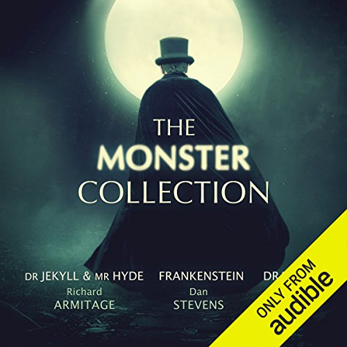 The Monster Collection                   By:                                                                                                                                 Mary Shelley,                                                                                        Bram Stoker,                                                                                        Robert Louis Stevenson,                   and others                          Narrated by:                                                                                                                                 Richard Armitage,                                                                                        Dan Stevens,                                                                                        Greg Wise,                   and others                 Length: 30 hrs and 25 mins     105 ratings     Overall 4.6
