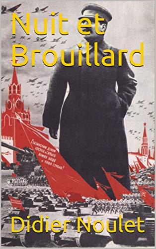 Nuit et Brouillard (French Edition)