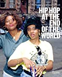 Hip Hop at the End of the World - The Photography of Brother Ernie